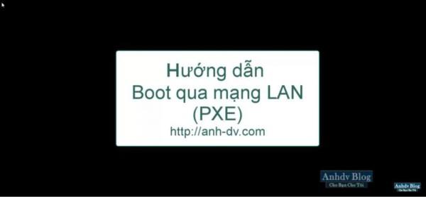 Hướng dẫn Boot Lan