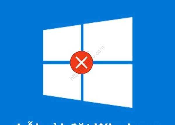 loi-cai-dat-windows
