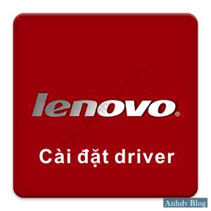 Hướng dẫn cách cài đặt driver tự động cho máy tính Lenovo