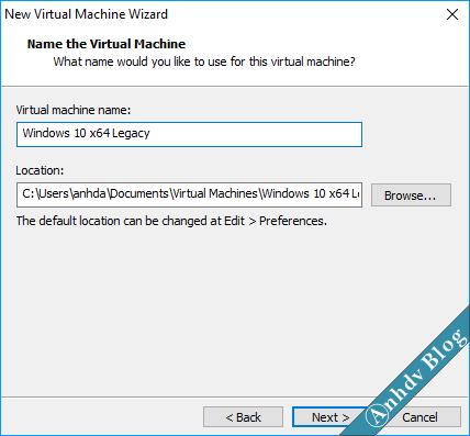 Sử dụng VMware tạo máy ảo Windows 10 Legacy