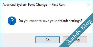 Thay đổi font chữ - lưu cài đặt