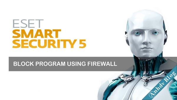 Thiết lập tường lửa chặn IP, chặn Website ESET