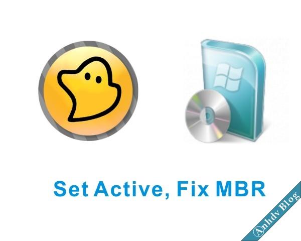 Set Active, fix MBR, phân chia phân vùng ghost