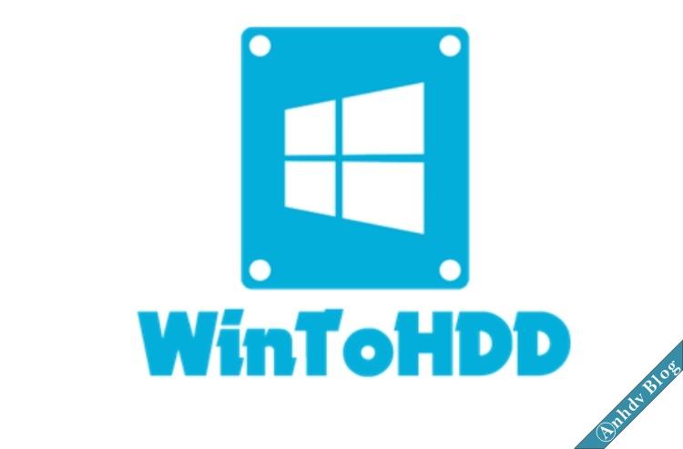 cài win bằng WinToHDD hỗ trợ UEFI và Legacy đơn giản nhất